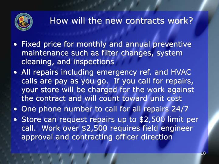 How will the new contracts work?
