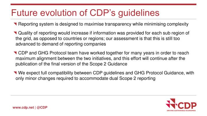 Future evolution of CDP's guidelines