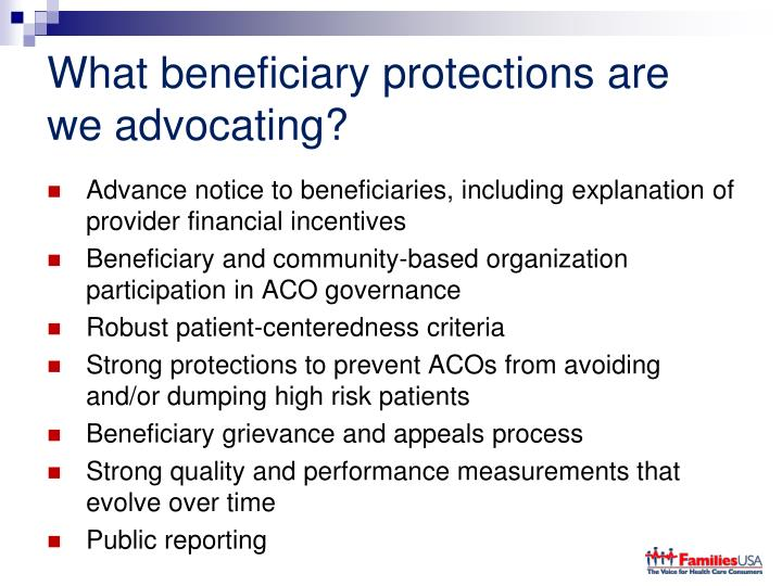 What beneficiary protections are we advocating?