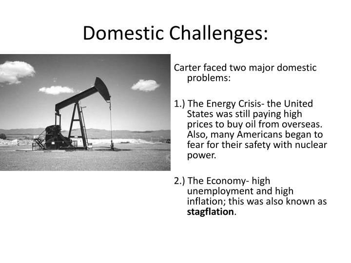 Domestic Challenges: