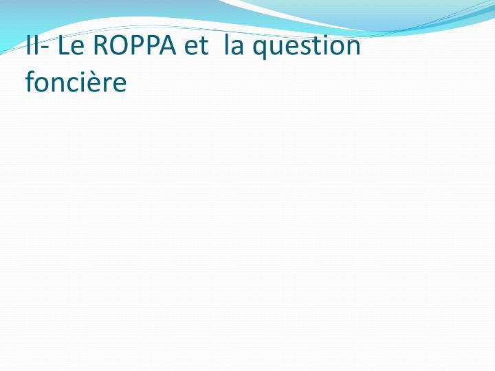 II- Le ROPPA et  la question foncière