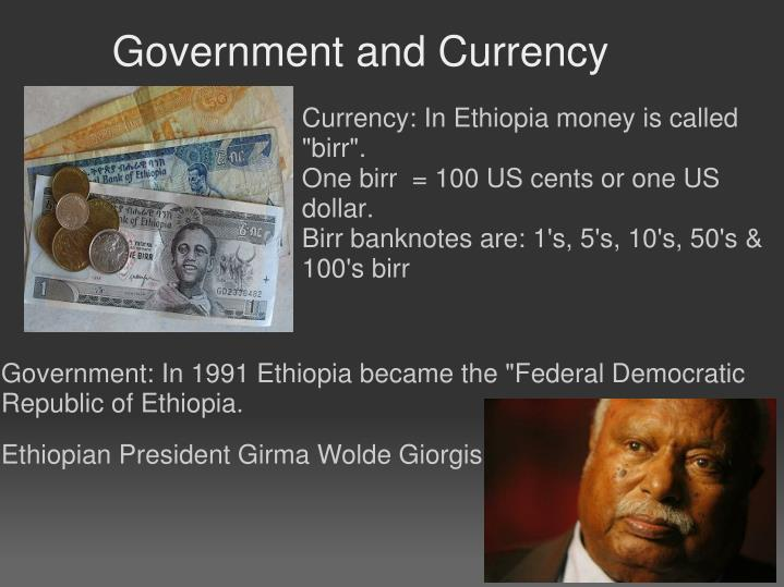 Government and Currency