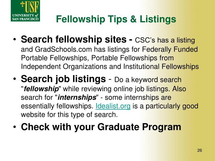 Fellowship Tips & Listings