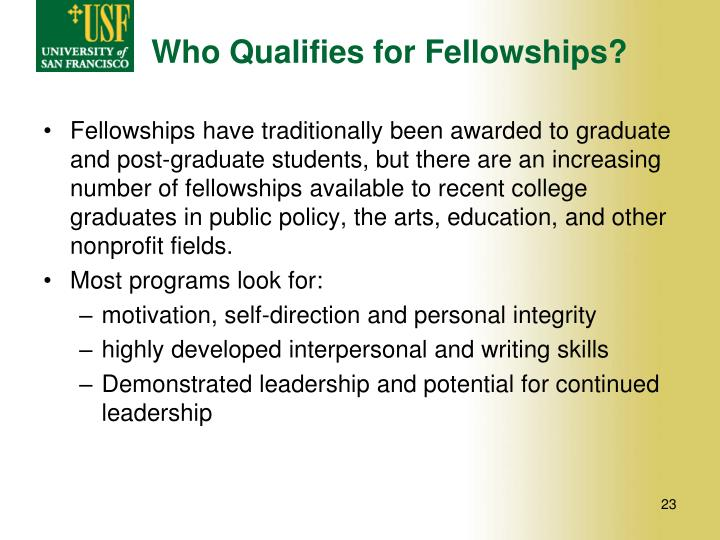Who Qualifies for Fellowships?