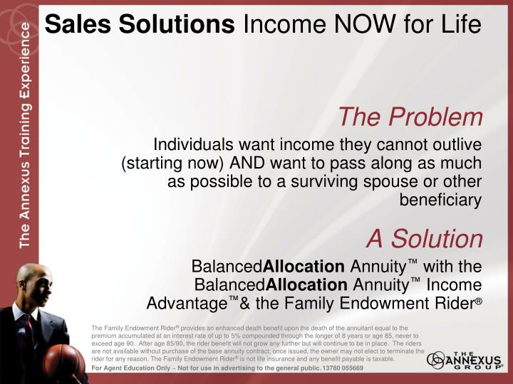 Sales solutions income now for life1