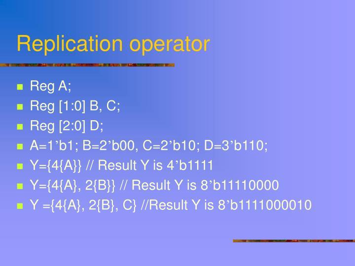 Replication operator