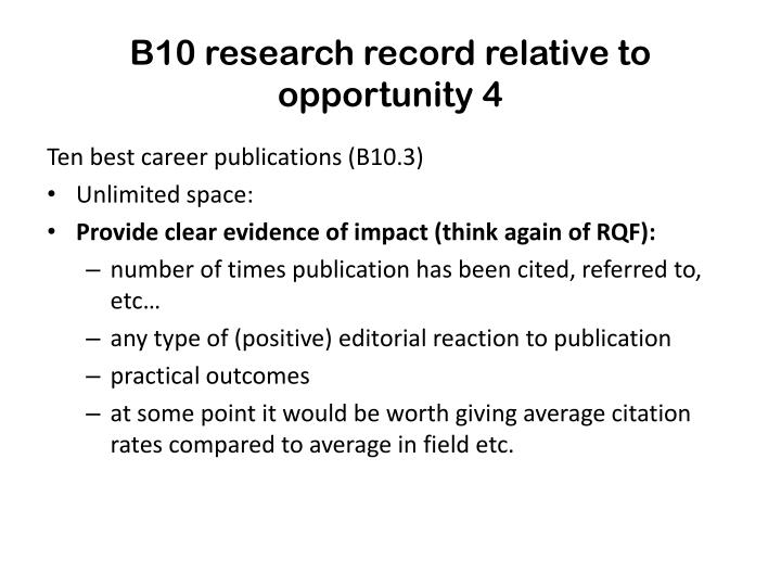 B10 research record relative to opportunity 4