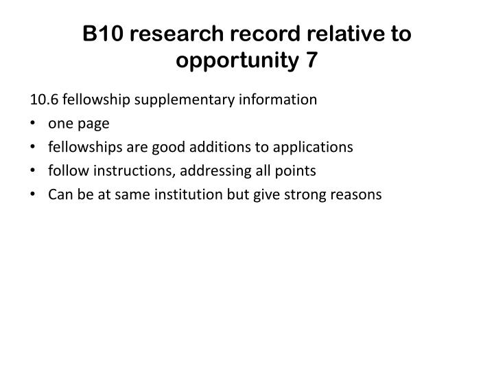 B10 research record relative to opportunity 7