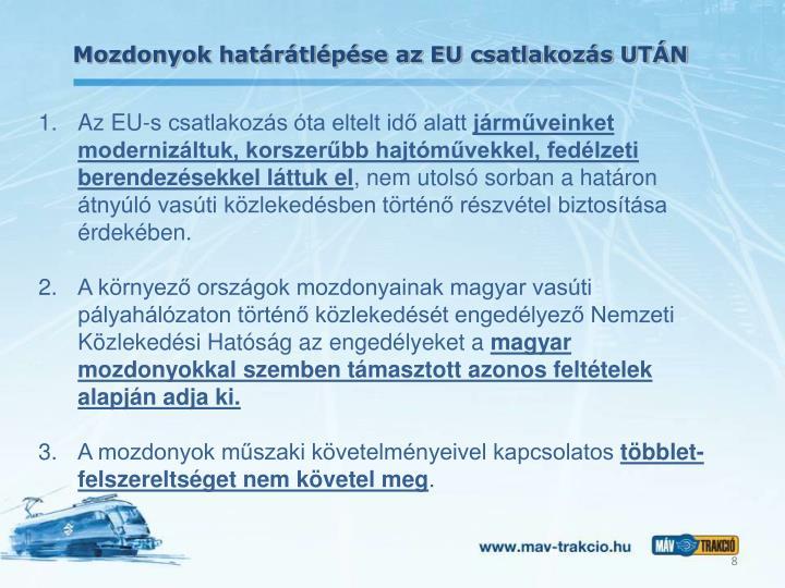 Mozdonyok határátlépése az EU csatlakozás UTÁN