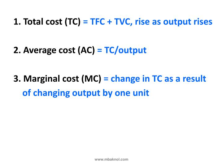 1. Total cost (TC)