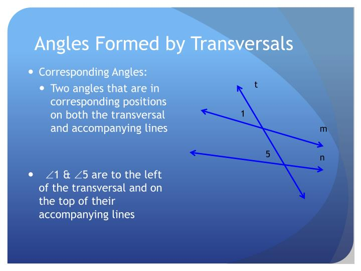 Angles Formed by Transversals