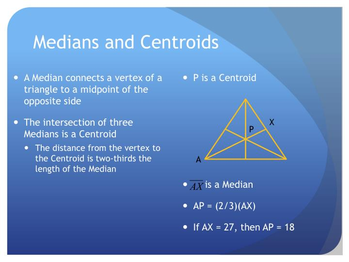 Medians and Centroids
