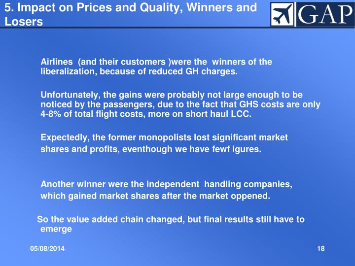 5. Impact on Prices and Quality, Winners and Losers