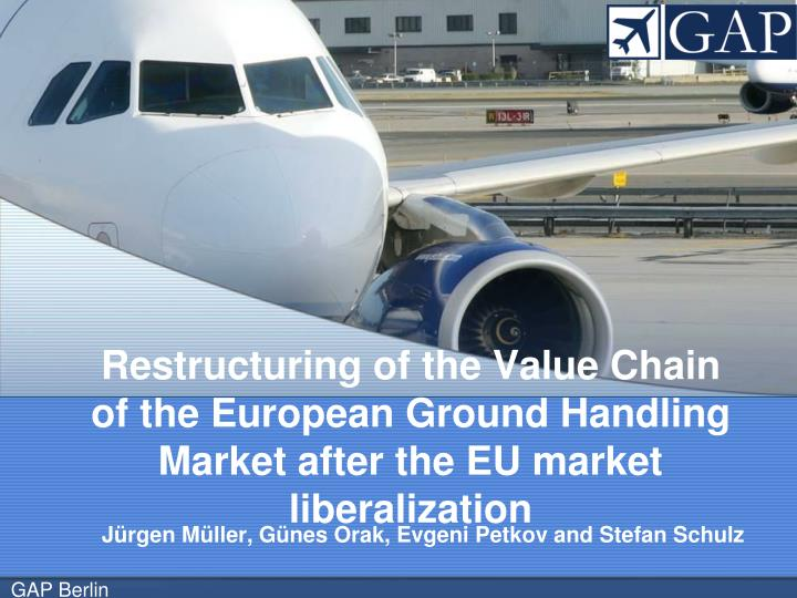 Restructuring of the Value Chain of the European Ground Handling Market after the EU market liberali...