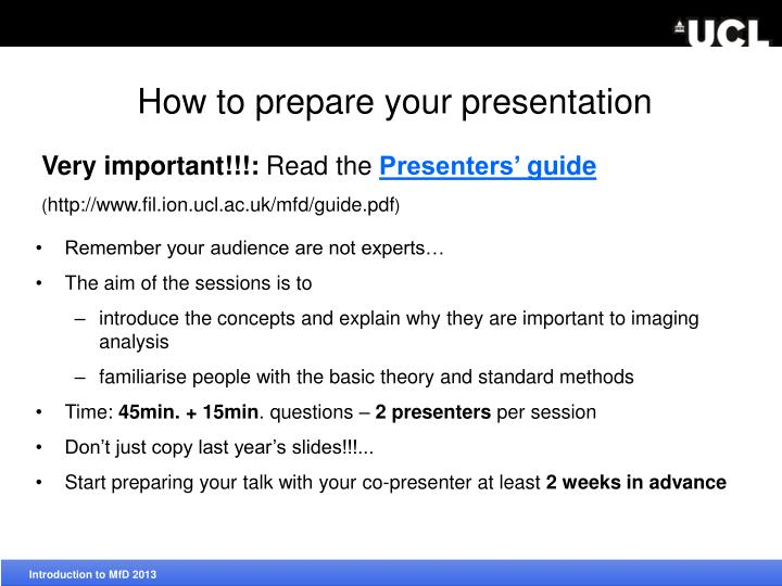 How to prepare your presentation