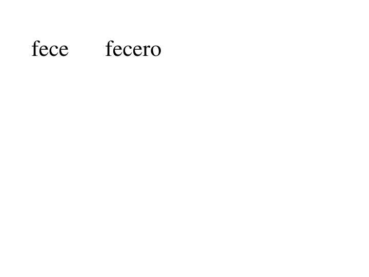fecefecero