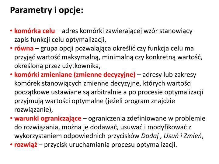 Parametry i opcje: