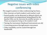 negative issues with video conferencing