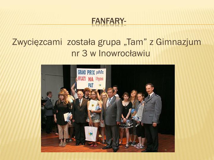 """Zwycięzcami  została grupa """"Tam"""" z Gimnazjum nr 3 w Inowrocławiu"""