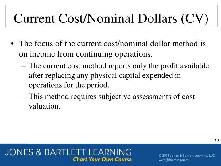 Current Cost/Nominal Dollars (CV)