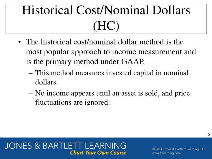 Historical Cost/Nominal Dollars (HC)