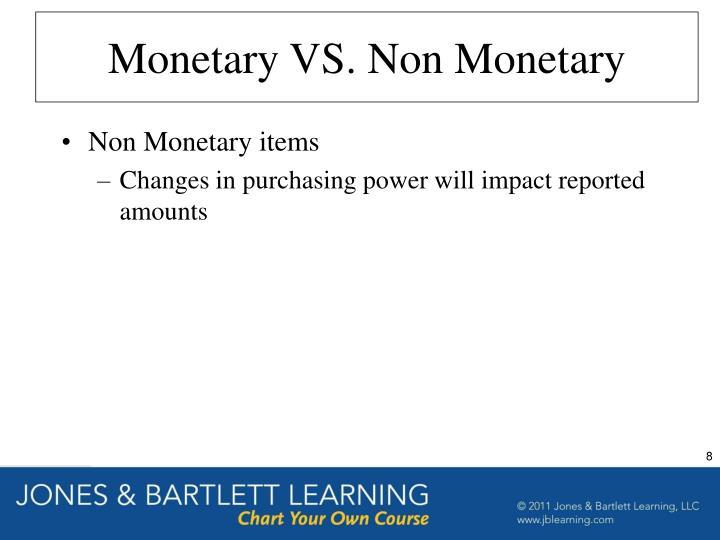 Monetary VS. Non Monetary