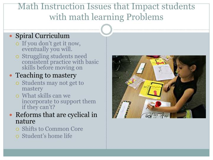 Math instruction issues that impact students with math learning problems