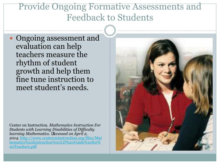 Provide Ongoing Formative Assessments and Feedback to Students