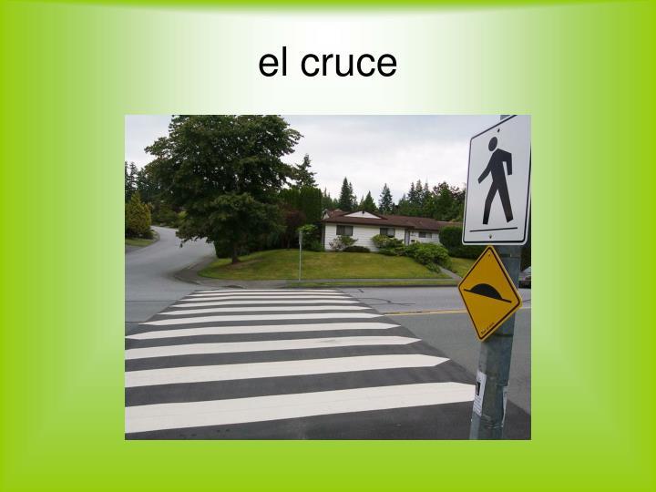 El cruce