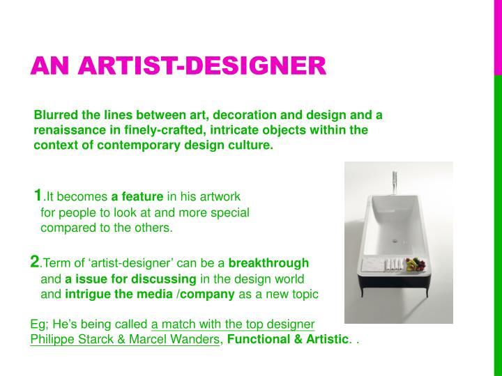 An artist designer
