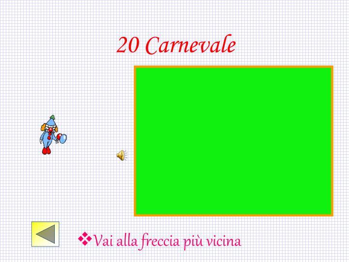 20 Carnevale