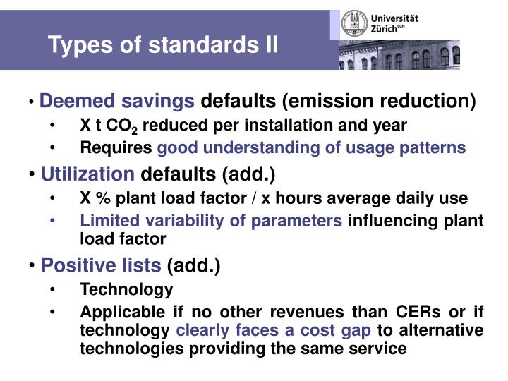 Types of standards II