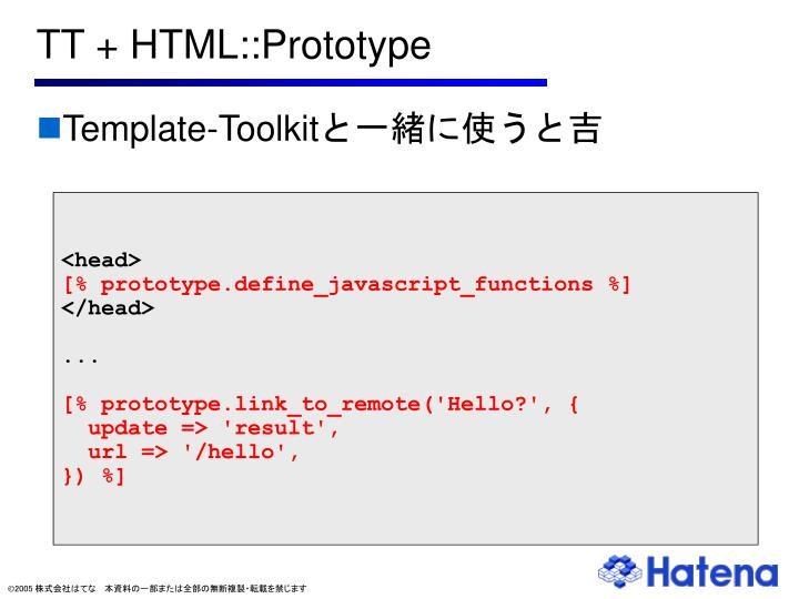 TT + HTML::Prototype