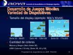 desarrollo de juegos m viles variedad de dispositivos
