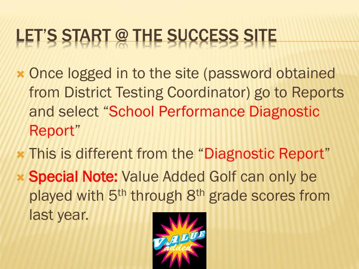 Once logged in to the site (password obtained from District Testing Coordinator) go to Reports and select ""