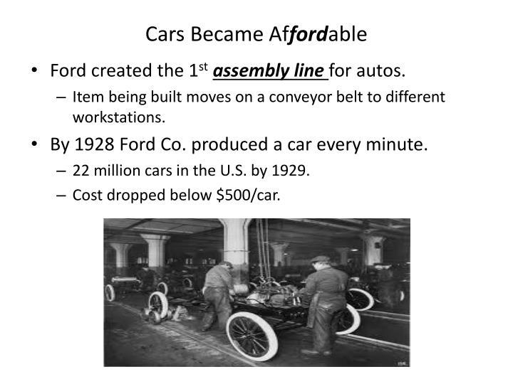 Cars became af ford able
