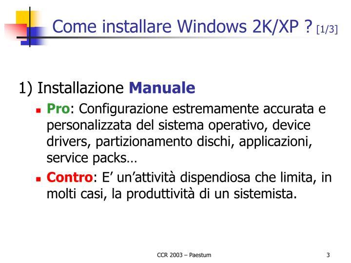 Come installare windows 2k xp 1 3