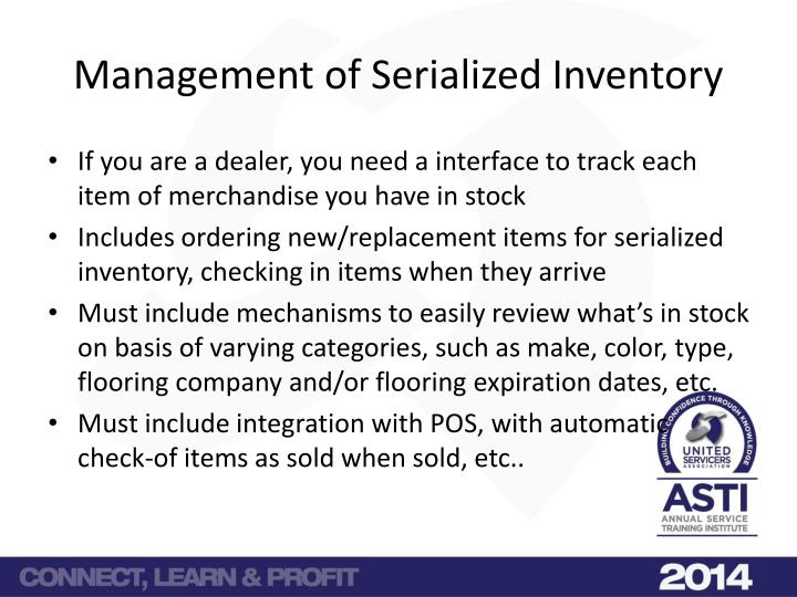 Management of Serialized Inventory