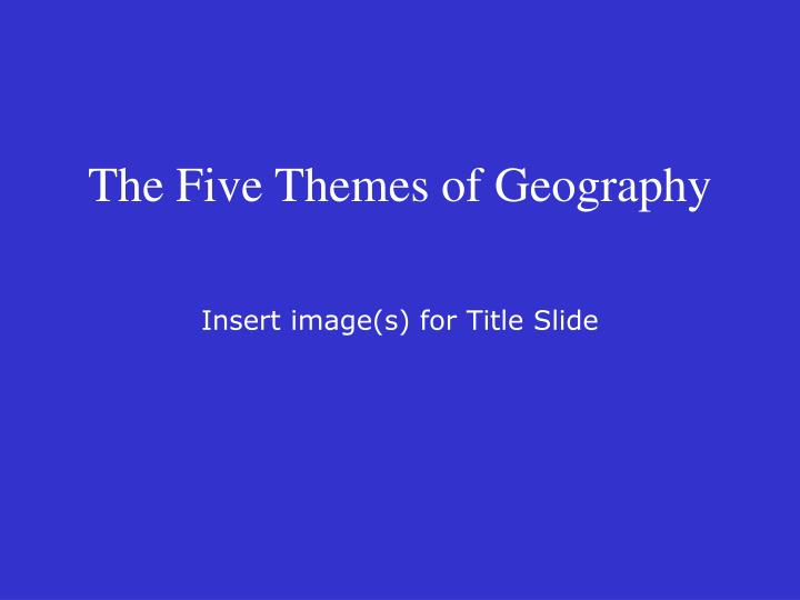 the five themes of geography n.