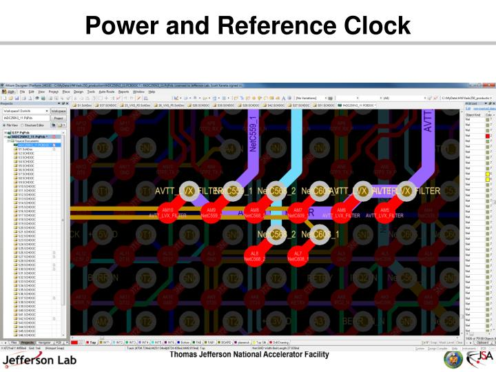 Power and Reference Clock