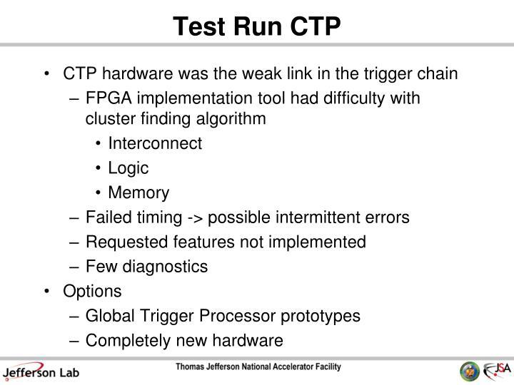 Test Run CTP