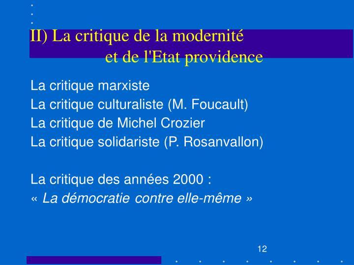 II) La critique de la modernité