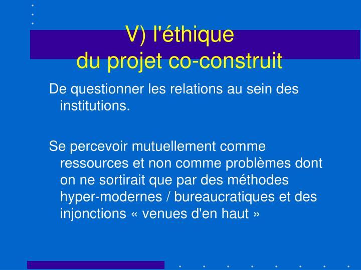 V) l'éthique