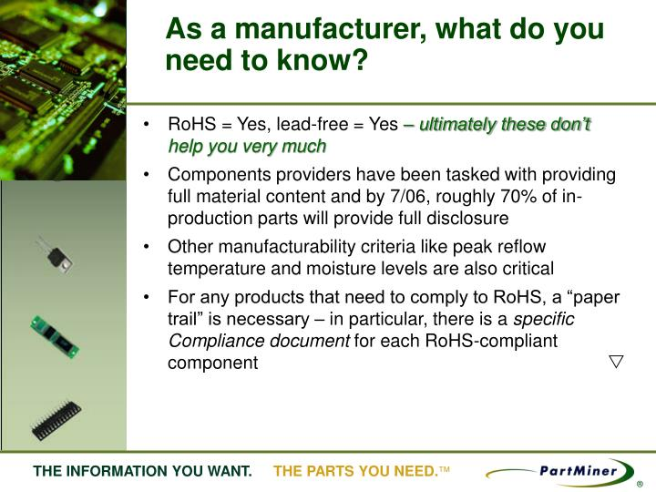As a manufacturer, what do you need to know?