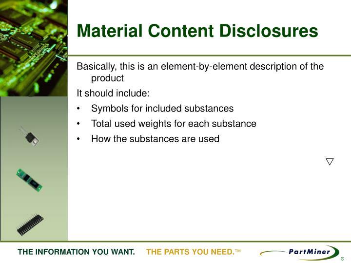 Material Content Disclosures