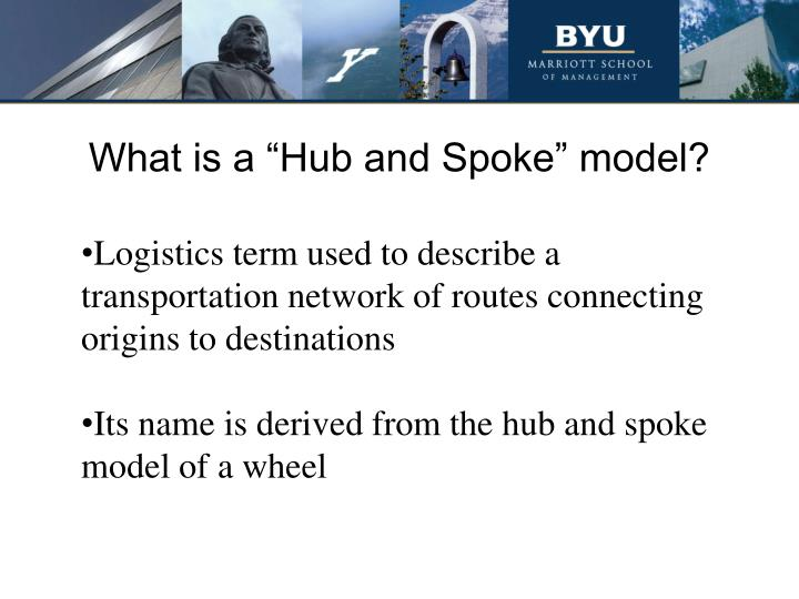 What is a hub and spoke model