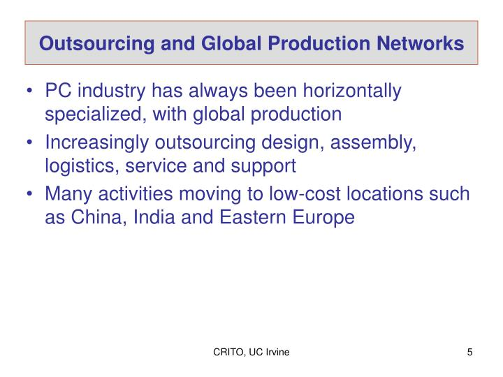 Outsourcing and Global Production Networks