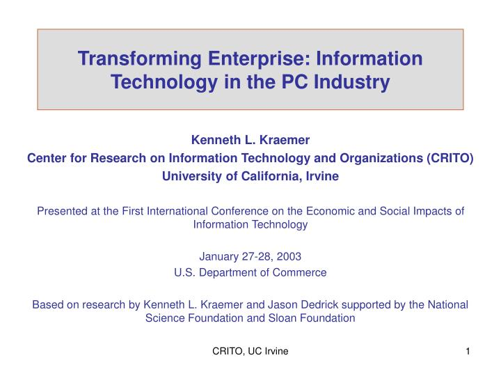 Transforming enterprise information technology in the pc industry