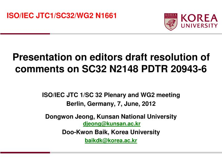 presentation on editors draft resolution of comments on sc32 n2148 pdtr 20943 6