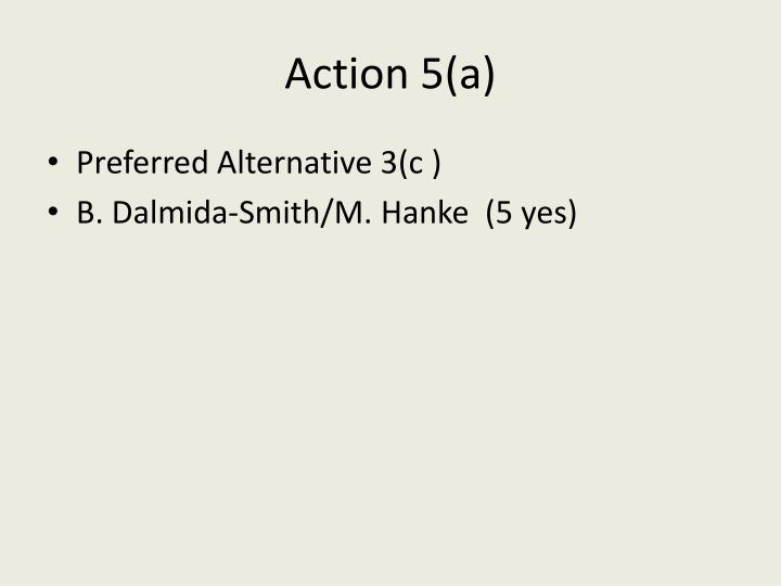 Action 5(a)